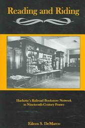 Reading and Riding: Hachette's Railroad Bookstore Network in Nineteenth-century France