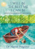 I Will Be the Best Me I Can Be Second Edition Revised PDF
