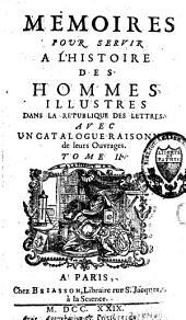 Mémoires pour servir à l'histoire des hommes illustres dans la république des lettres: Volume2