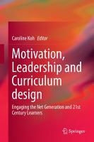 Motivation  Leadership and Curriculum Design PDF