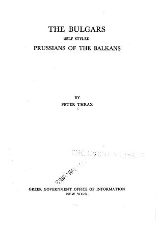 The Bulgars  Self Styled Prussians of the Balkans PDF