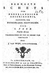 Beknopte schets der Nederlandsche geschiedenis, bijzonder der noordelijke provinciën