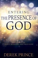 Entering the Presence of God PDF