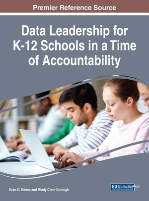 Data Leadership for K 12 Schools in a Time of Accountability PDF