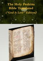 The Holy Peshitta Bible Translated (