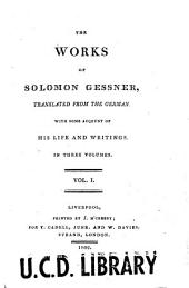 The Works of Solomon Gessner: Volume 1