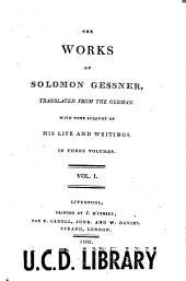 The Works of Solomon Gessner: Volume 1