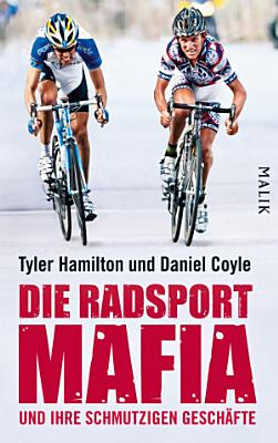 Die Radsport Mafia und ihre schmutzigen Gesch  fte PDF