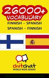 26000+ Finnish - Spanish Spanish - Finnish Vocabulary