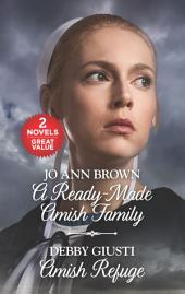 A Ready-Made Amish Family and Amish Refuge