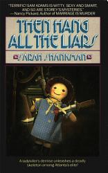 Then Hang All The Liars Book PDF