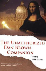 The Unauthorized Dan Brown Companion Book