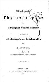 Mikroskopische Physiographie der petrographisch wichtigen Mineralien: Mikroskopische Physiographic der petrographisch wichtigen Mineralien