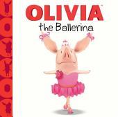 OLIVIA the Ballerina: with audio recording