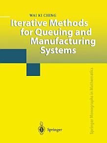 Iterative Methods for Queuing and Manufacturing Systems PDF