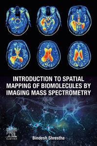 Introduction to Spatial Mapping of Biomolecules by Imaging Mass Spectrometry