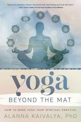 Yoga Beyond The Mat Book PDF