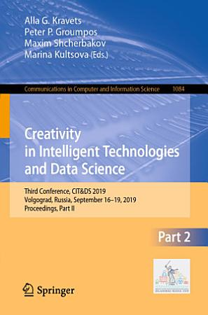 Creativity in Intelligent Technologies and Data Science PDF