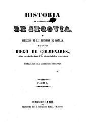 Historia de la insigne ciudad de Segovia, y compéndio de las historias de Castilla: Volumen 1