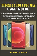 IPhone 12 Pro & Pro Max User Guide