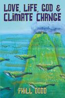 Love  Life  God and Climate Change PDF