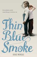 Thin Blue Smoke PDF