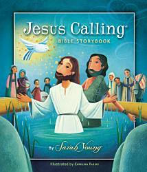 Jesus Calling Bible Storybook Book PDF