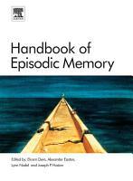 Handbook of Episodic Memory PDF