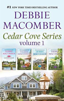 Debbie Macomber s Cedar Cove Volume 1   4 Book Box Set PDF