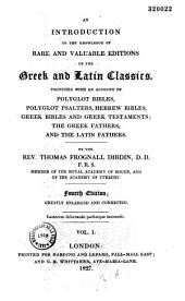An Introduction to the knowledge of rare and valuable editions of the Greek and Latin classics: to which is added a complete index analyticus