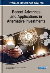 Recent Advances and Applications in Alternative Investments PDF