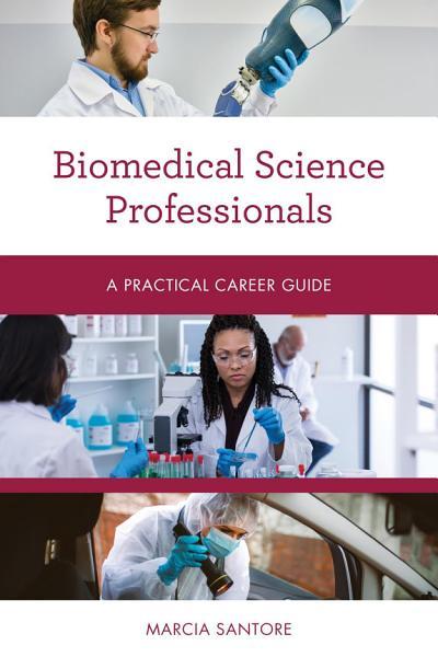 Biomedical Science Professionals