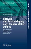 Haftung und Entsch  digung nach Tankerunf  llen auf See PDF