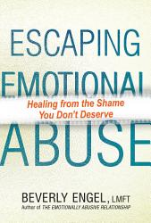 Escaping Emotional Abuse Book PDF