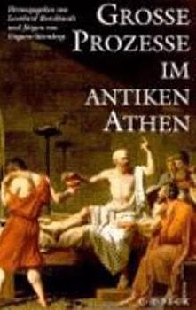 Grosse Prozesse im antiken Athen PDF