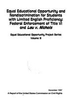 Equal Educational Opportunity Project Series  Equal educational opportunity and nondiscrimination for students with limited English proficiency  federal enforcement of Title VI and Lau v  Nichols PDF