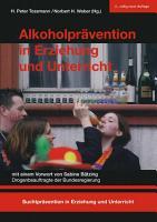 Alkoholpr  vention in Erziehung und Unterricht PDF