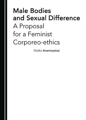 Male Bodies and Sexual Difference PDF