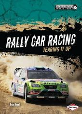 Rally Car Racing: Tearing It Up