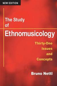 The Study of Ethnomusicology PDF