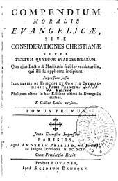 Compendium moralis evangelicae, par Pasquier Quesnel