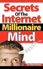 Secrets of the Internet Millionaire Mind