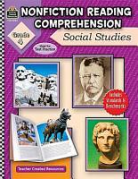 Nonfiction Reading Comprehension  Social Studies  Grade 4 PDF