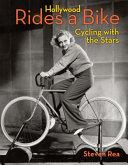 Hollywood Rides a Bike