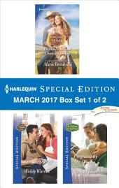 Harlequin Special Edition March 2017 Box Set 1 of 2: Fortune's Second-Chance Cowboy\Kiss Me, Sheriff!\Pregnant by Mr. Wrong