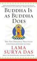 Buddha Is as Buddha Does PDF