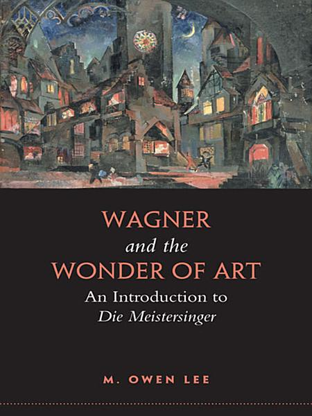 Download Wagner and the Wonder of Art Book