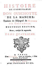 Histoire de l'admirable Don Quichotte de la Manche: Volume4