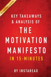 The Motivation Manifesto - A 15-minute Key Takeaways & Analysis