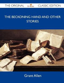 The Beckoning Hand and Other Stories   the Original Classic Edition PDF